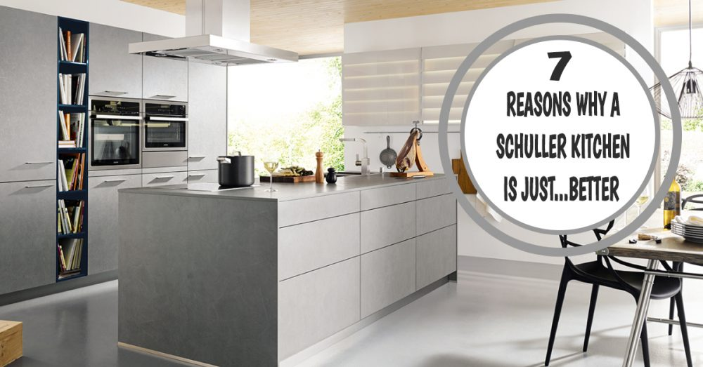 why schuller is better cardiff german kitchens